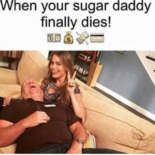 When your sugar daddy finally dies